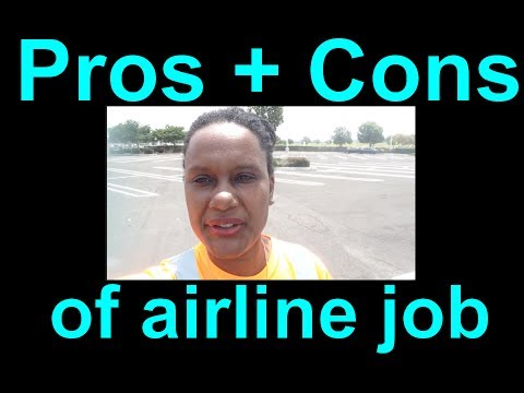 The Pros and Cons of working for an Airline