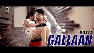 Gallaan | Butta | New Punjabi Song 2015 | Japas Music