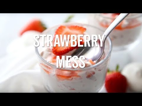 How to make: Strawberry Mess
