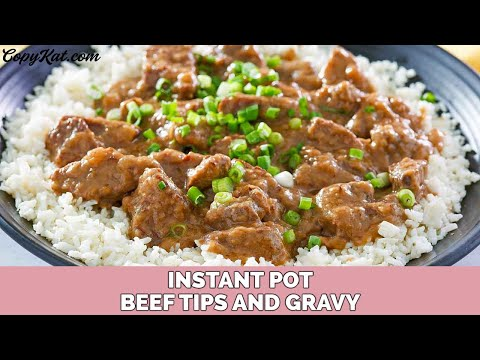 Instant Pot Beef Tips and Rice or Pasta