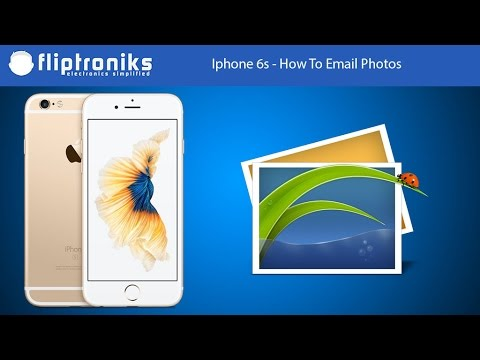 Iphone 6s - How To Email Photos - Fliptroniks.com