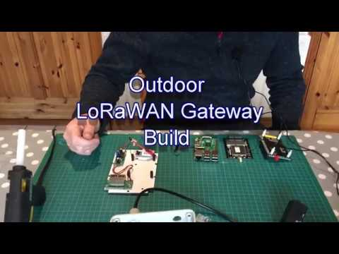 Outdoor LoRaWAN Gateway Build