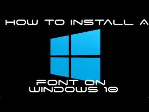 How to install a font on Windows 10