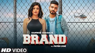 Brand (Full Song) Kanwar Chahal, Fateh Doe | Gold Boy | Nirmaan | Latest Punjabi Songs 2019