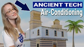 Air-Conditioning Invented In 3100 BCE?