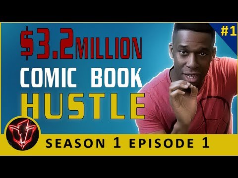 Comic Book Investing Secrets: Making $3.2 Million On Your Comic Book | S1 Ep1 | #1
