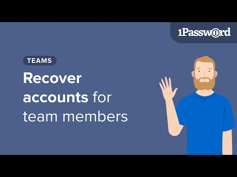 Get to Know 1Password Teams: Account Recovery