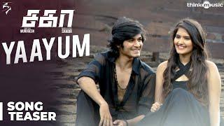 Sagaa Songs | Yaayum Video Song Teaser | Shabir | Murugesh