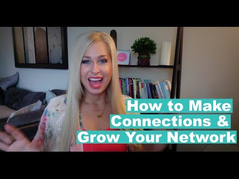 How to make business connections & grow your network
