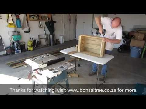 Building a wooden crate for bonsai trees