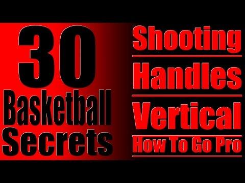 30+ Basketball Secrets - Shooting, Handles, Vertical, Go Pro and More! NBA Talk