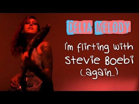 I'm Flirting with Stevie Boebi Again - Delia Melody