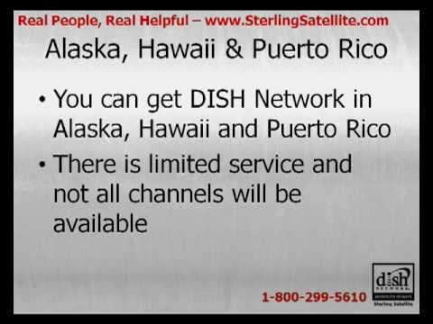Can I Get DISH Network in Alaska, Hawaii or Puerto Rico?