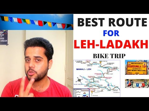 Best Route Plan for Leh Ladakh | By Road | 2018 | Important INFO at the END | How to Prepare ?