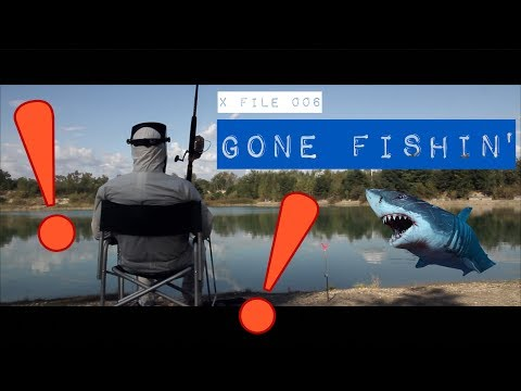 X FILE 006 - GONE FISHIN'