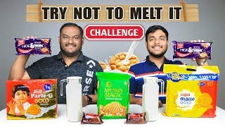 TRY NOT TO MELT IT CHALLENGE | Food Eating Challenge | Food Eating Competition | Food Challenge