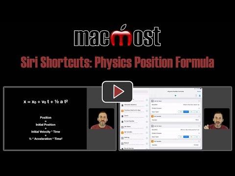 Siri Shortcuts: Physics Position Formula (MacMost #1796)