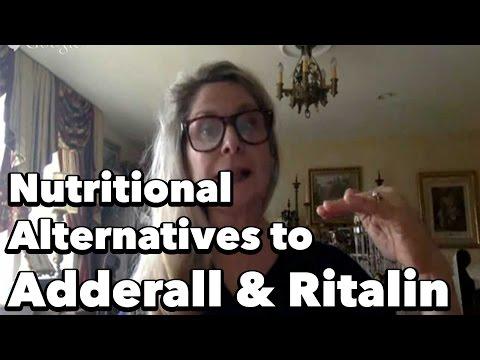 Adderall & Ritalin- Natural Alternatives w/ Nutritionist Geri Brewster, RD