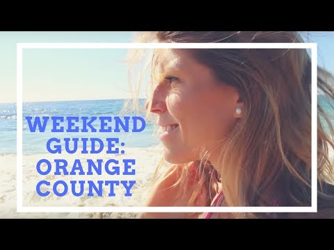 California's Orange County: A Weekend Guide