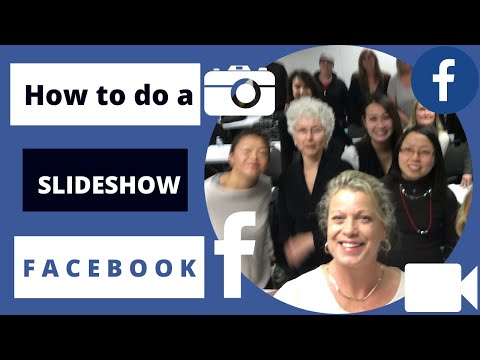 How to do a slideshow on Facebook  - 2018