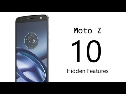 10 Hidden Features of the Moto Z You Don't Know About