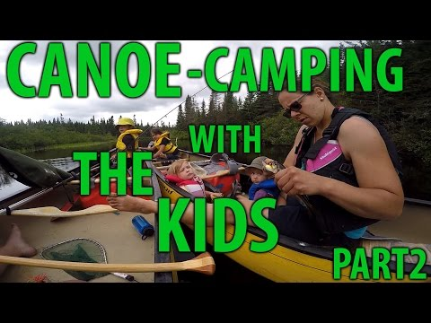 3-day canoe camping with kids, part 2