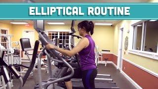 Elliptical Workout Routine - Mind Over Munch