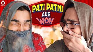 BB Ki Vines- | Pati, Patni aur Woh |