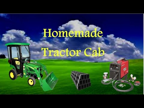 Homemade Tractor Cab Build Part 4