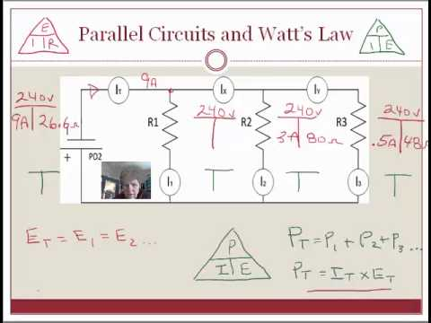 Parallel Circuits: Use Watt's Law to calculate volts, amps and watts