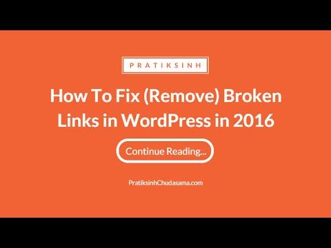 How to Fix (or remove) Broken Links in WordPress by Broken Link Checker
