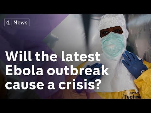 Is the latest Ebola outbreak in the Democratic Republic of Congo the next crisis in Africa?