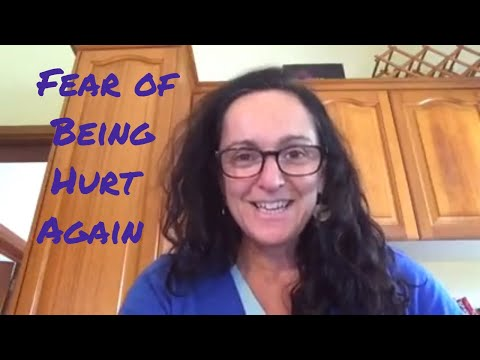 Fear of Being Hurt Again