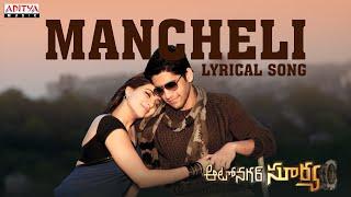 Mancheli Full Song With Lyrics - Auto Nagar Surya Songs - Naga Chaitanya, Samantha