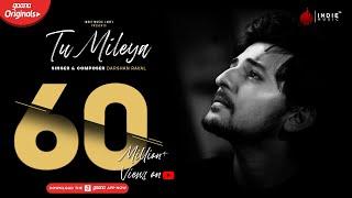 Darshan Raval - Tu Mileya | Official Audio | Lijo George | Gaana Originals | Indie Music Label