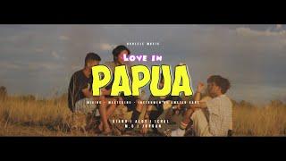 Amstr - Love In Papua