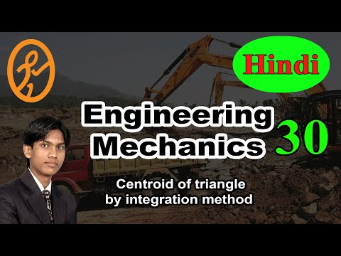 Centroid of triangle by integration method | Basics of Engineering Mechanics in Hindi part 30