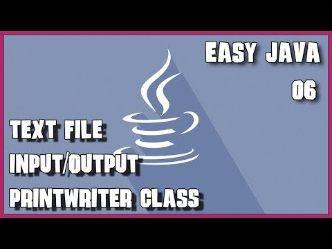 EASY JAVA 06 Text file Input and Output