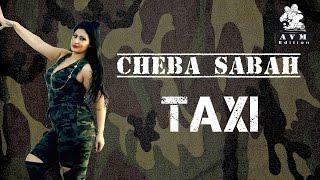 Cheba Sabah Taxi
