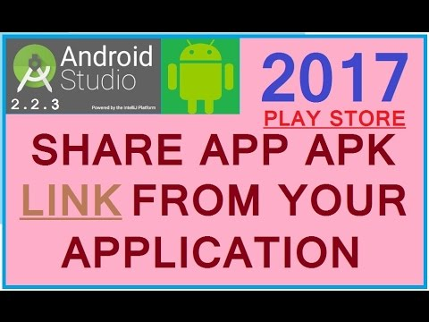 Android Studio 2.3.3 tutorial 2017. How to share APK Link from application.
