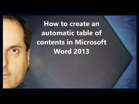 How to create an automatic table of contents in Microsoft Word 2013