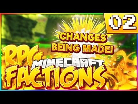 Minecraft RPG FACTIONS | CRAZY NEW CHANGES! #2 (*NEW* 1.10 Pitforge Factions server)
