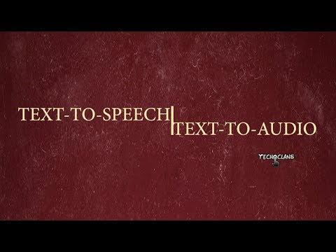CONVERT TEXT-TO-AUDIO|TEXT-TO-SPEECH|READ TEXTS BY HUMAN VOICE
