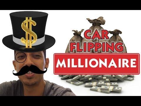 Car flipping millionaire