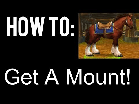 How To Get A Mount In World Of Warcraft (Storm-wind)