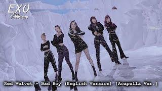Red Velvet - Bad Boy [English] (Acapella Ver.)
