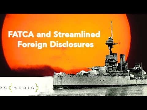 FATCA and the IRS Streamlined