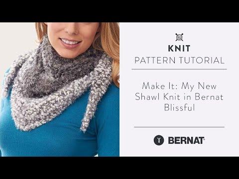 Make It: My New Shawl knit in Bernat Blissful