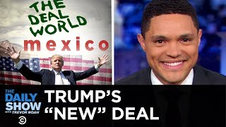 Let's Make a Deal: Mexico Edition   The Daily Show