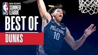 Best of Dunks! | MGM Resorts NBA Summer League